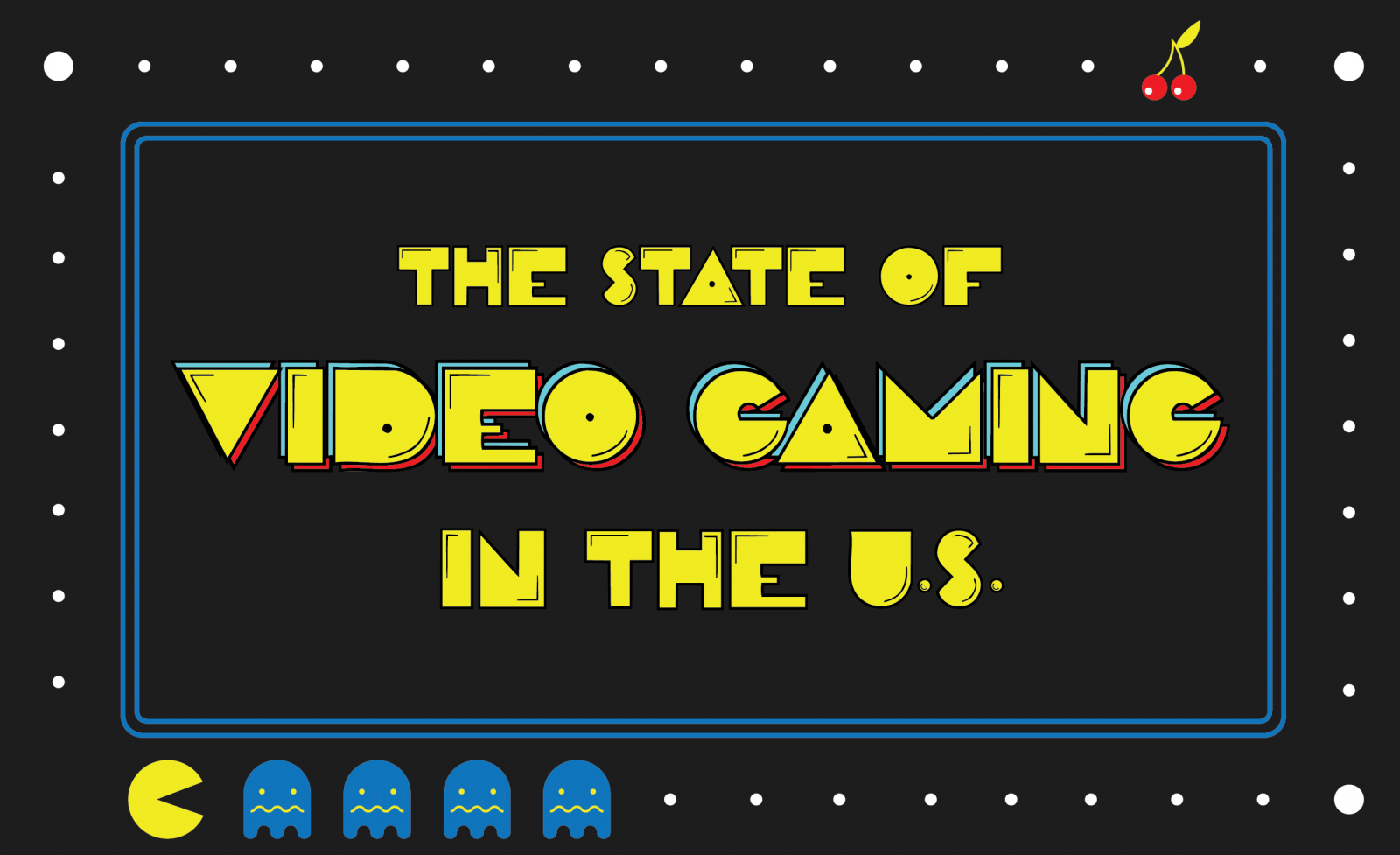 The State of Video Gaming in the U.S.