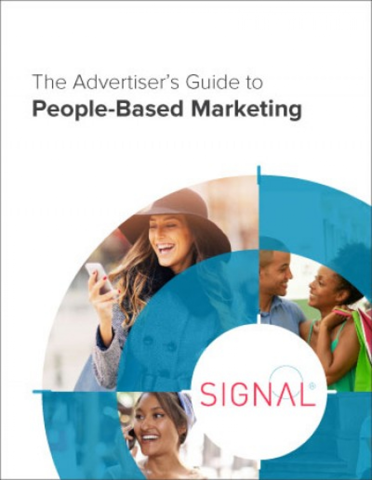 Advertiser's Guide to People-Based Marketing