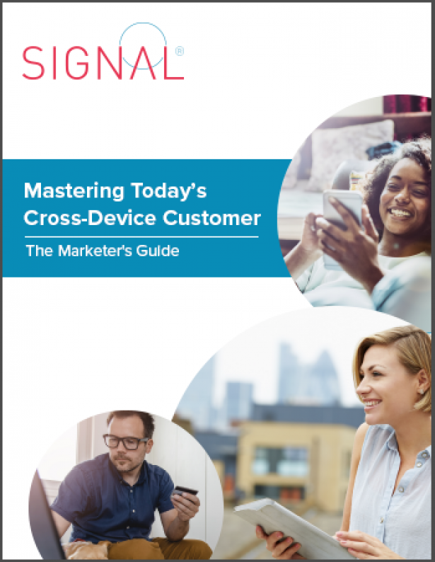 The Marketer's Guide to Mastering the Cross-Device Customer